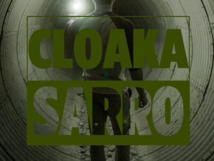 SARRO | CLOAKA (2016)