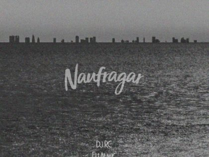 SINGLE/VIDEO | ELI ALMIC & CRONELNEGRO PRESENTAN NAUFRAGAR (PROD DJ RC)