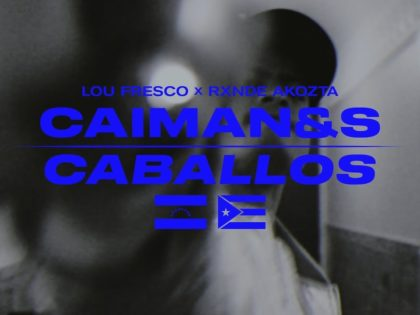 VIDEO CLIP | LOU FRESCO ft RXNDE AKOZTA – CAIMANES & CABALLOS (PROD. DRAMA THEME)