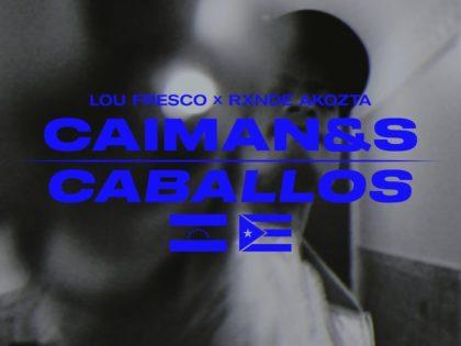 VIDEO CLIP | LOU FRESCO ft RXNDE AKOZTA – CAIMANES & CABALLOS (PROD. DRAMA THEME)
